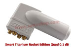 Smart Titanium Rocket Edition Quad 0.1 dB